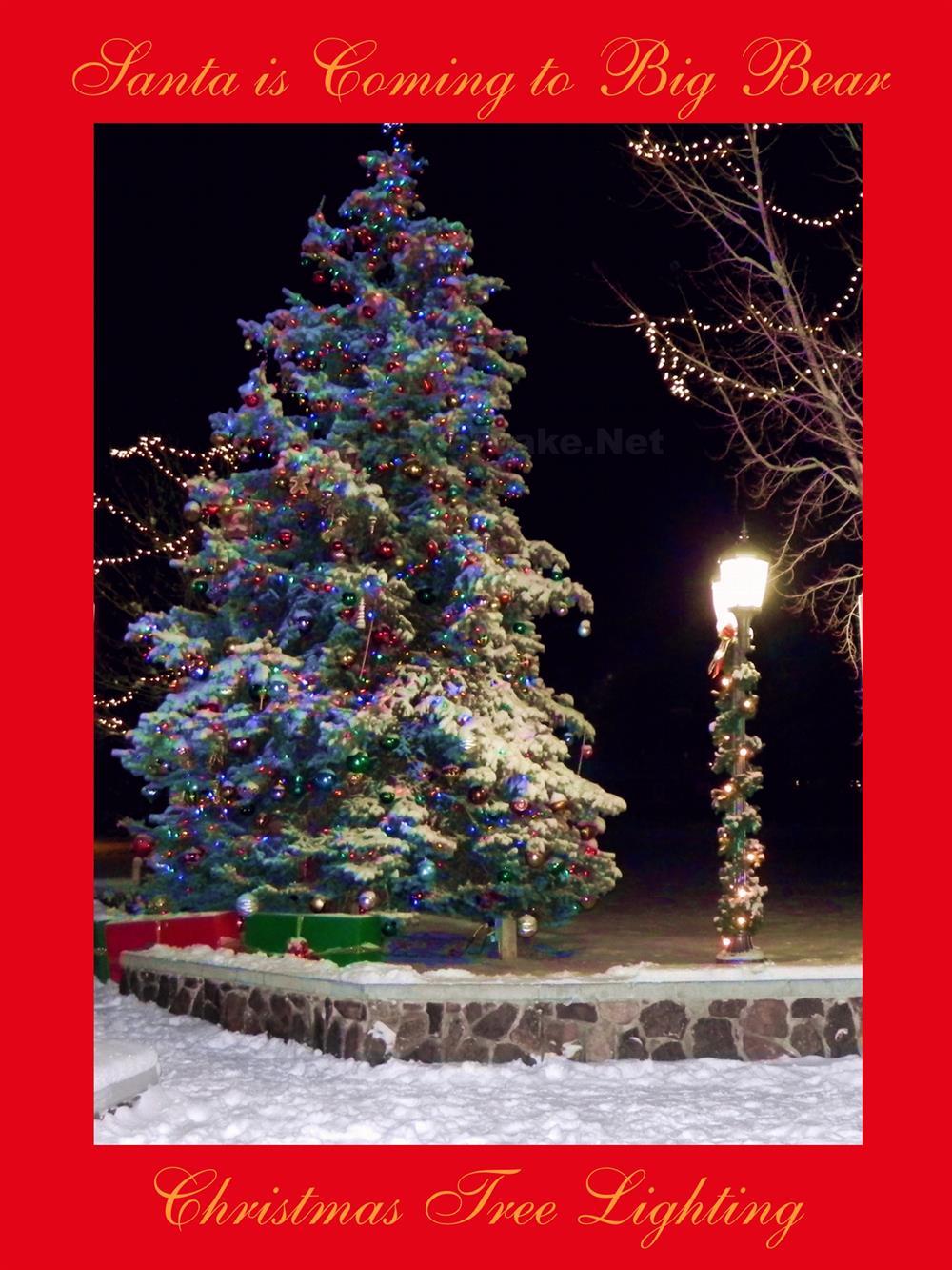 Big Bear Christmas.Christmas Tree Lighting Big Bear Lake 2018
